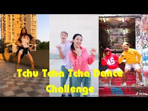 Tchu Tcha Tcha Dance Challenge Tiktok New Videos Compilation Tchutchatcha Youtube Challenges Dance