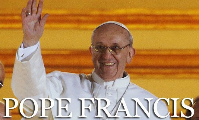 """""""Habemus Papam Franciscum.""""  That translates, from Latin, as, """"We have Pope Francis."""" March, 2013."""