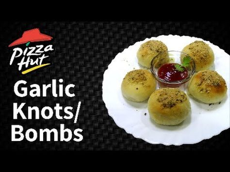 Make Garlic knots/ Garlic cheesy bombs like Pizza Hut at home !!!! - YouTube