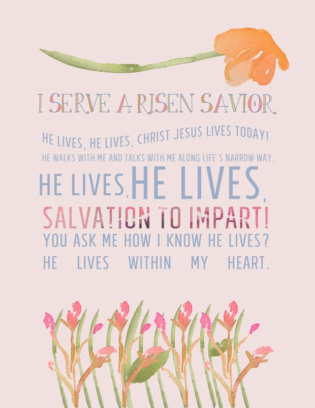 Easter Hymn Lyrics   He Lives (or) I Serve a Risen Savior __ He lives, He lives, Christ Jesus lives today! He walks with me and talks with me Along life's narrow way. He lives, He lives, Salvation to impart! You ask me how I know He lives? He lives within my heart.