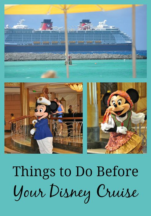 Things to Do Before Your Disney Cruise