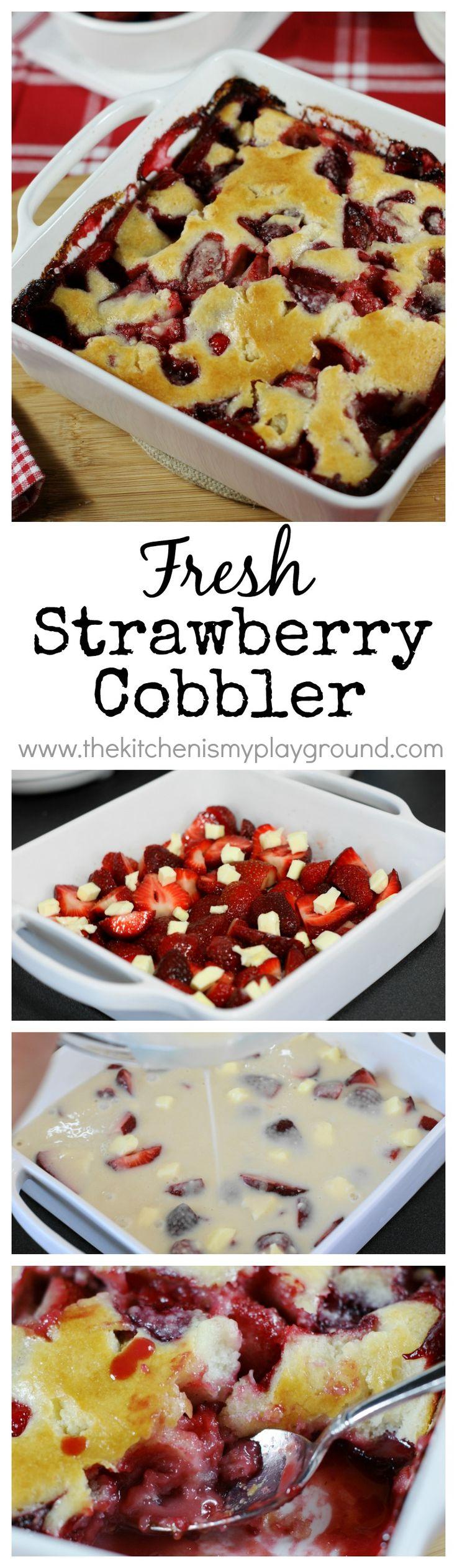 Scrumptious Fresh Strawberry Cobbler   there  39 s just nothing better than juicy fresh strawberries  except for maybe juicy fresh strawberry cobbler  www thekitchenismyplayground com