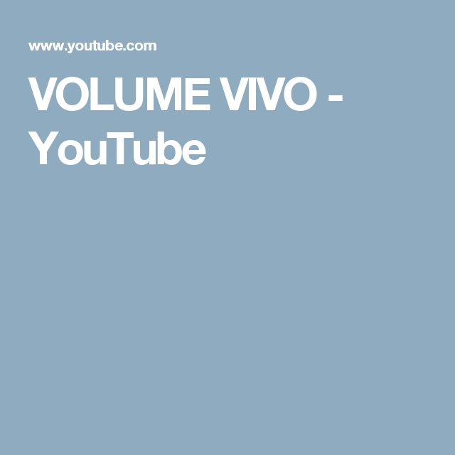 VOLUME VIVO  - YouTube