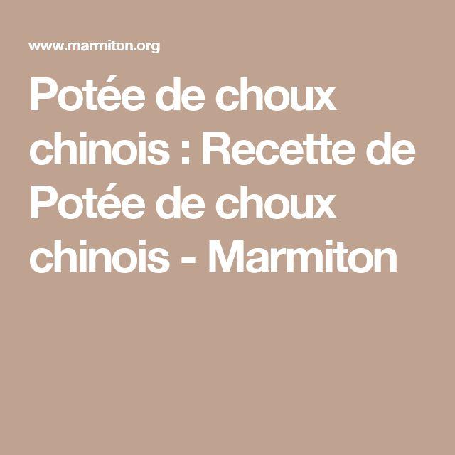 Potée de choux chinois : Recette de Potée de choux chinois - Marmiton