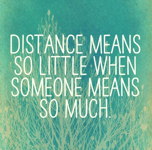 Distant Relationship Quotes: 17 Best Long Distance Friendship Quotes On Pinterest
