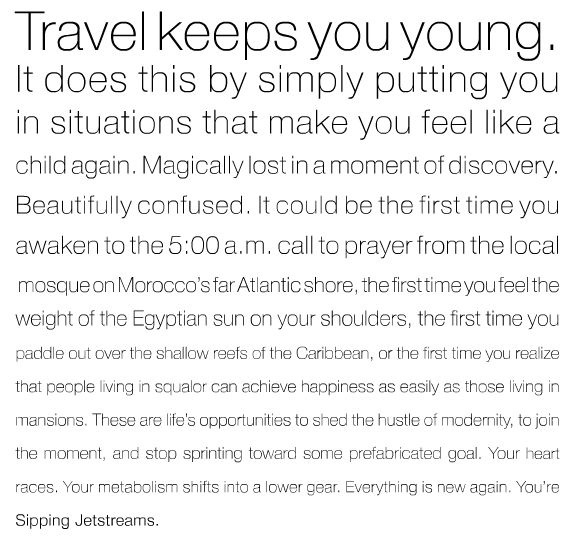 Travel keeps you youngTravel Inspiration, Sliding Rules, Sip Jetstream, Places,  Slipstick, Young, Travel Quotes, Travel Collection, Wanderlust