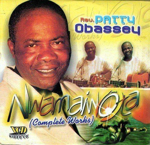 Patty Obassey - Nwa Mama Iwota - Video CD