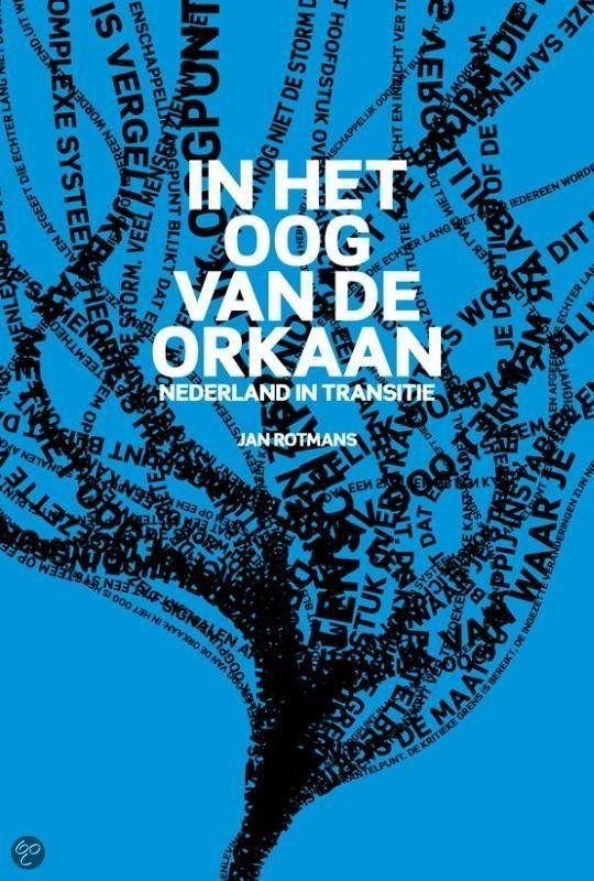 bol.com | In het oog van de orkaan, Jan Rotmans | Boeken