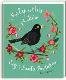 Mały atlas ptaków Ewy i Pawła Pawlaków - Ceny i opinie - Ceneo.pl
