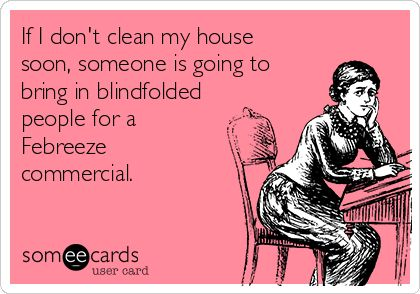 clean my house i was going to clean my house ••• but then someone