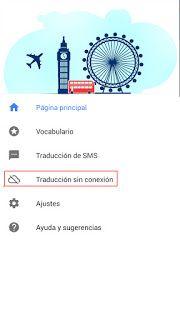 Ingles basico para poder viajar: Traductor de Google, una herramienta que te puede ayudar en un viaje