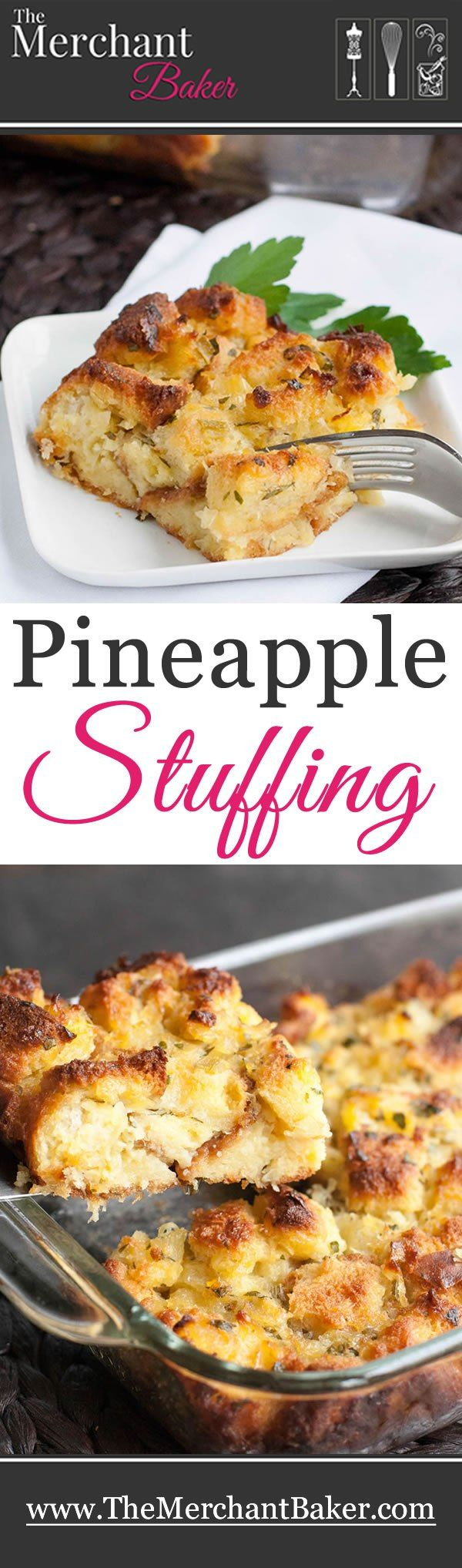Pineapple Stuffing. A sweet and savory side dish that's a twist on classic stuffing. It's a perfect served with ham and pork dishes. #stuffing #pineapple #easter #sidedish #pineapplestuffing