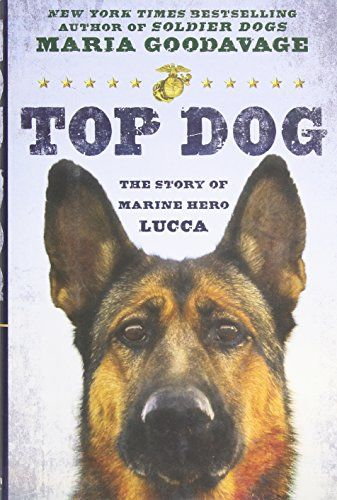 Top Dog: The Story of Marine Hero Lucca by Maria Goodavage http://www.amazon.com/dp/0525954368/ref=cm_sw_r_pi_dp_6UTLvb1ZDJ21S