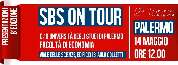 SBS ON TOUR | LUNEDì 14 MAGGIO alle ore 12 il @mastersbs sbarca a Palermo (presso l'Università degli studi di Palermo) per presentare la sua ottava edizione. scopri come partecipare http://tiny.cc/SBSpalermo  SBS il Master in #Strategie per il #Business dello #Sport