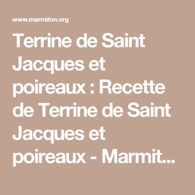 1000 id es propos de terrine de saint jacques sur pinterest terrine saint jacques terrine. Black Bedroom Furniture Sets. Home Design Ideas