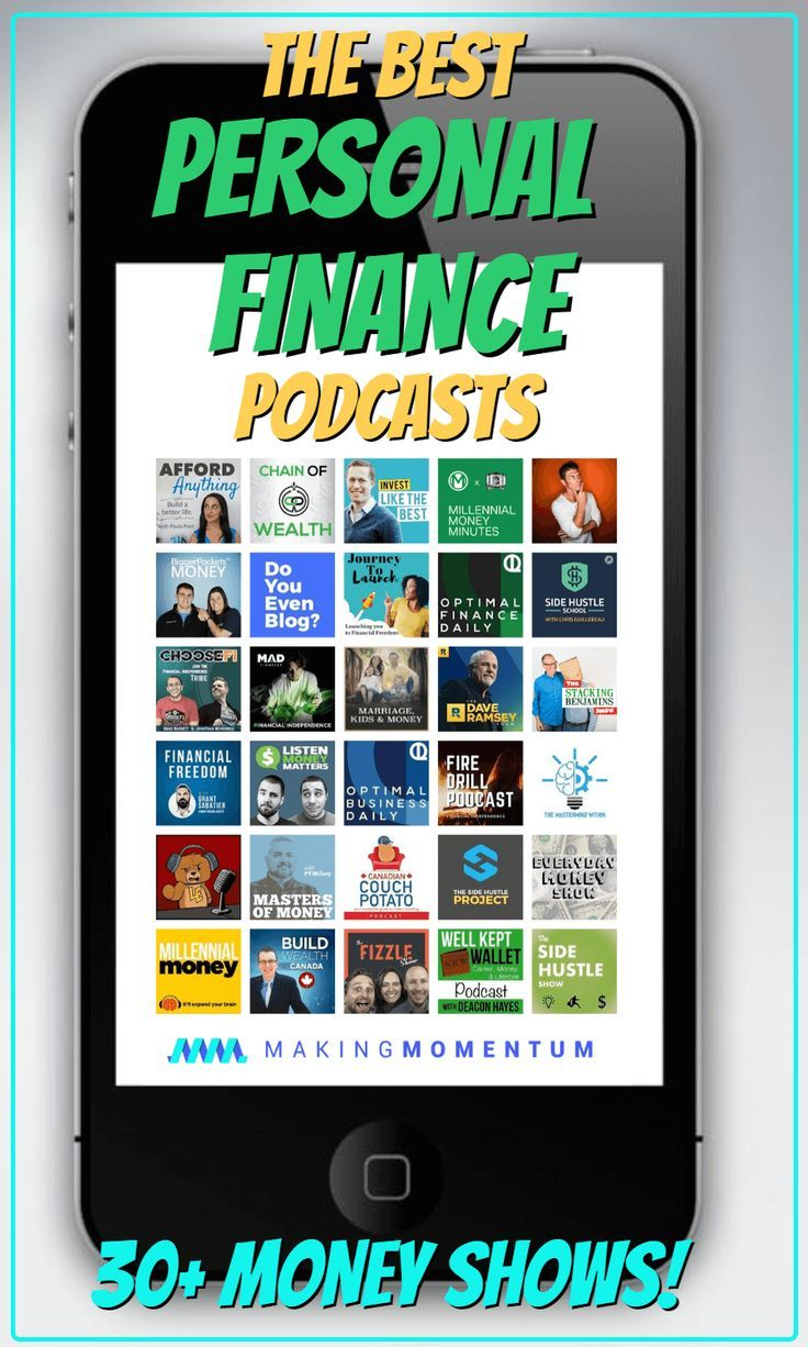 Best Personal Finance Podcasts 40+ Money And Financial