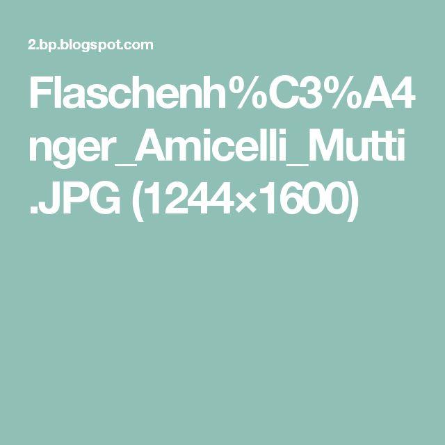 Flaschenh%C3%A4nger_Amicelli_Mutti.JPG (1244×1600)