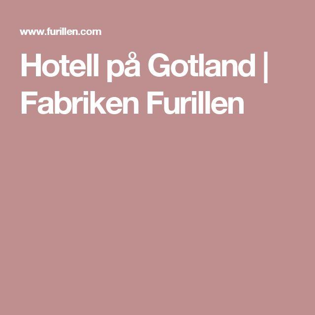 Hotell på Gotland | Fabriken Furillen