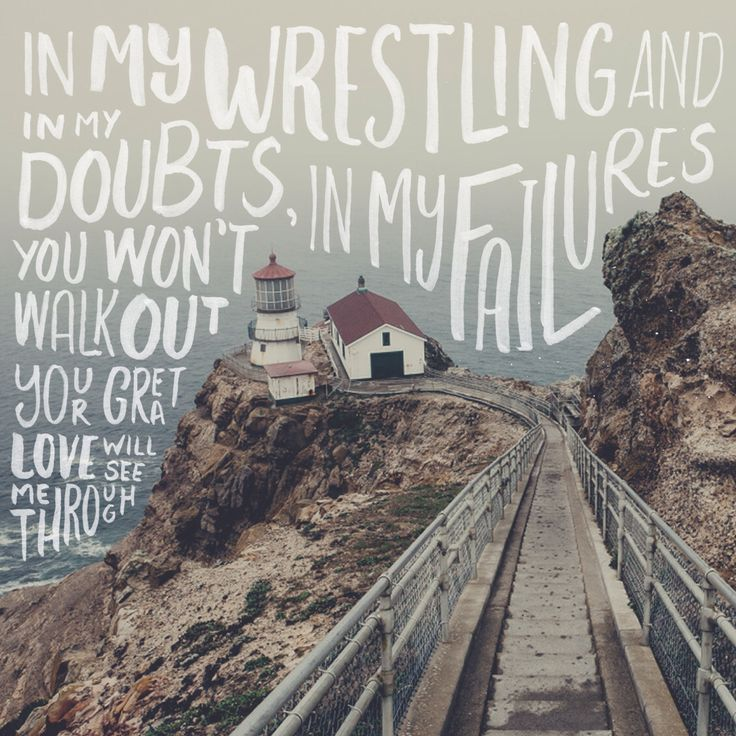 "Hand lettered lyrics to the awesome ""My Lighthouse"" by Rend Collective. Photo of Point Reyes, CA by Josh Bloomfield."