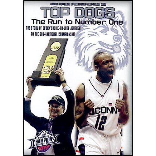 Top Dogs - 2004 Uconn Basketball Champs