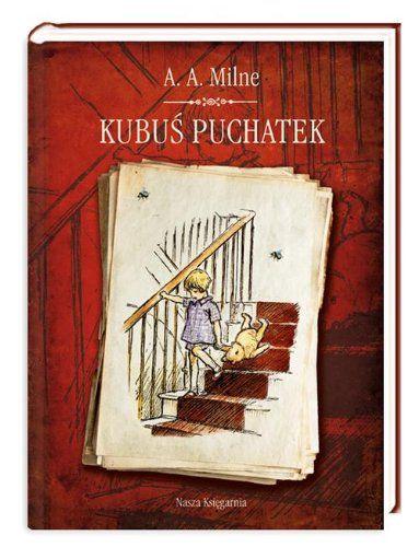 Kubus Puchatek de Alan Alexander Milne http://www.amazon.fr/dp/8310126883/ref=cm_sw_r_pi_dp_Fi7Swb1YEBRDE