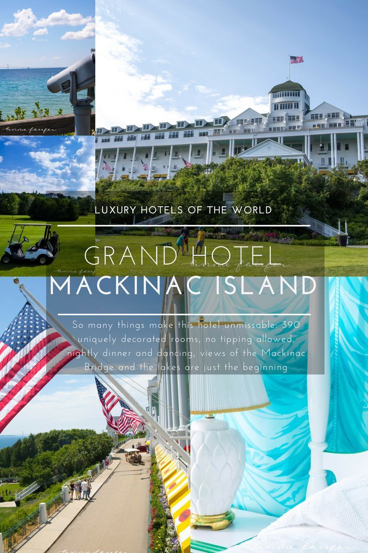A Photographic Tour Of Grand Hotel On Mackinac Island Mi