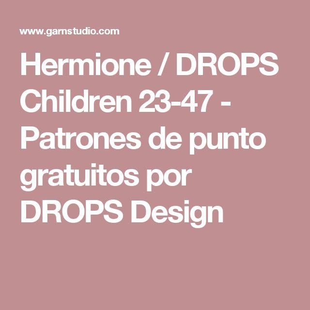 Hermione / DROPS Children 23-47 - Patrones de punto gratuitos por DROPS Design