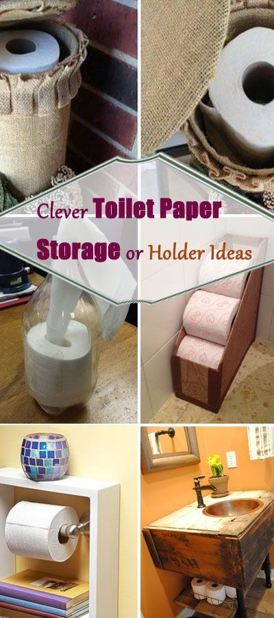 Clever Toilet Paper Storage or Holder Ideas!