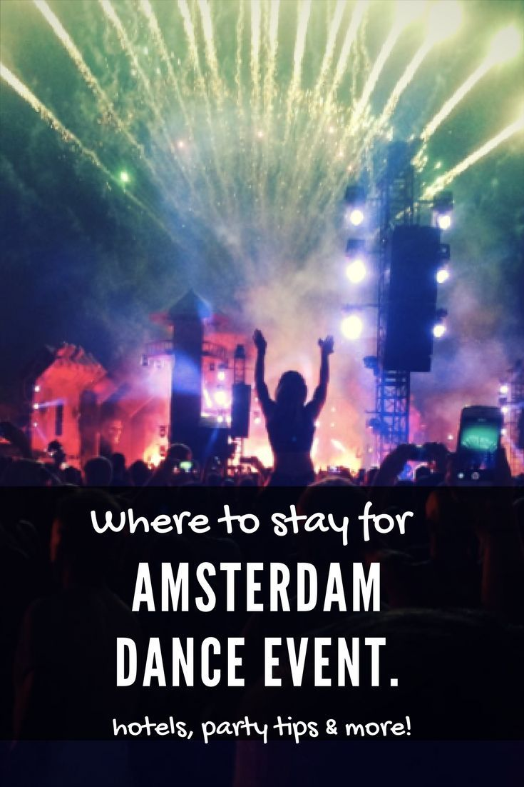 Figure out where to stay for Amsterdam dance event based on your budget and party selection. Best areas to stay in and hotel recommendations for clubbers. Travel in Europe.