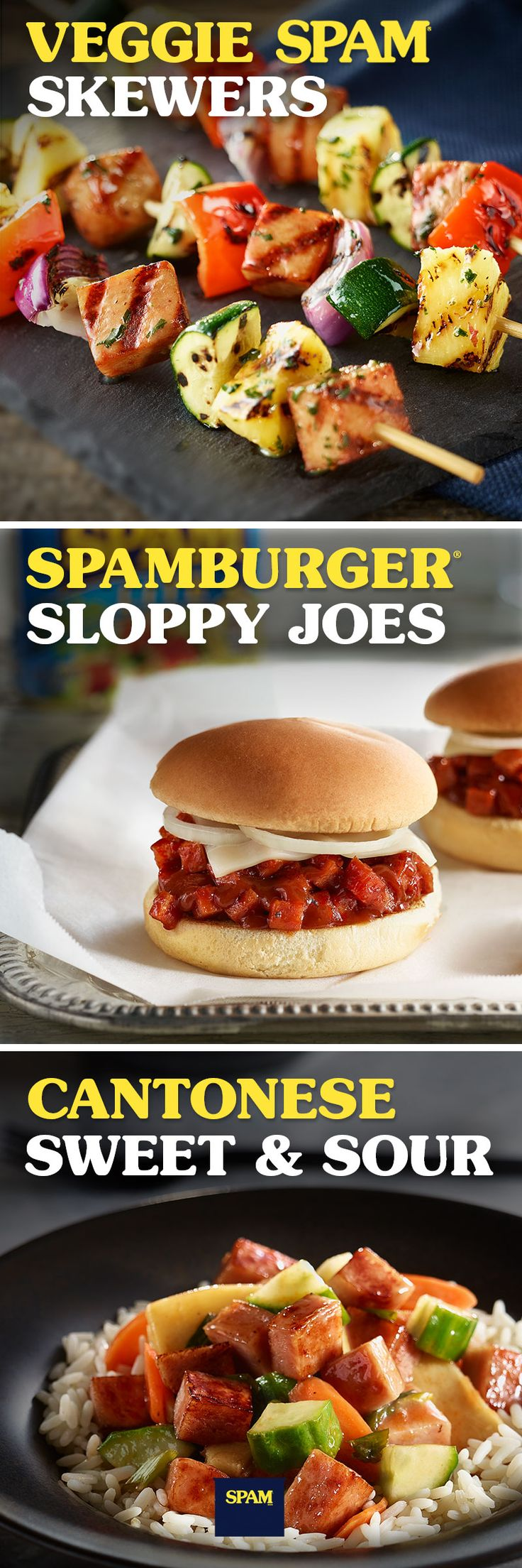 Burgers, skewers, or stir fry: try these three easy recipes that taste SPAMAZING™ for lunch or dinner.   | SPAM® Brand | SPAMBURGER™ Sloppy Joes | Veggie SPAM®Skewers | Cantonese Sweet and Sour | Asian Recipes | Cilantro | Bell Pepper | Onion | Zucchini | Barbeque | SPAM® Classic | SPAM® Lite | SPAM® Jalapeño