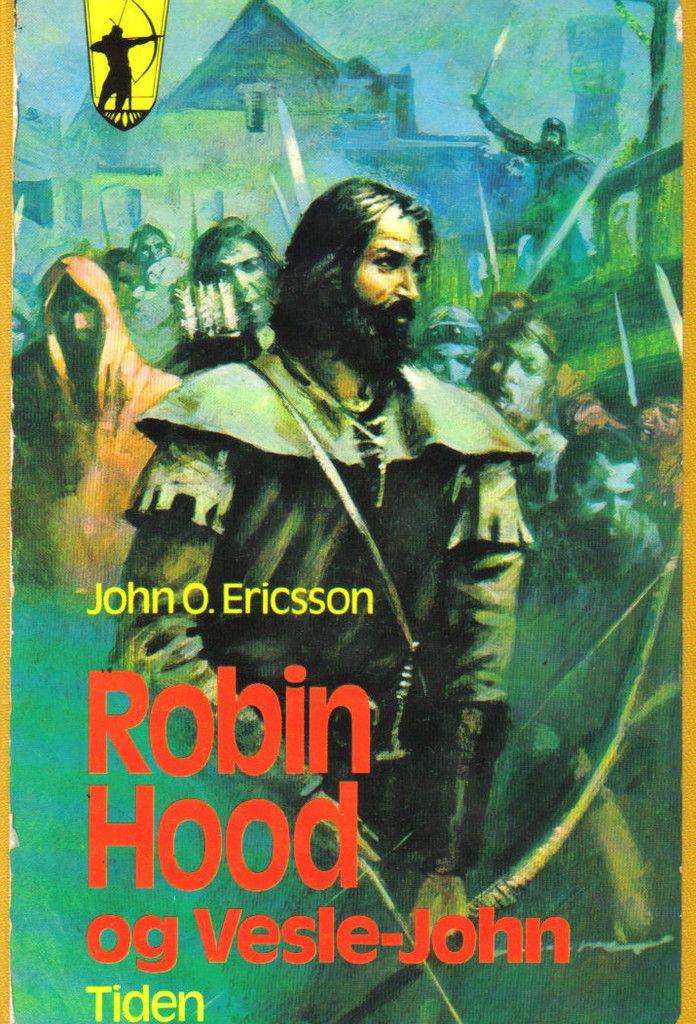 """""""Robin Hood og Vesle-John"""" av John O. Ericsson"""