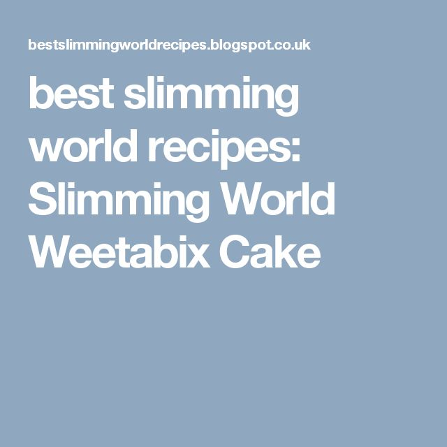 best slimming world recipes: Slimming World Weetabix Cake