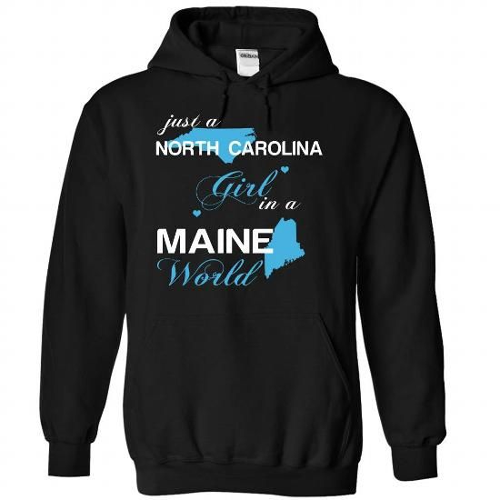 (NCJustXanh001) Just A North Carolina Girl In A Maine W - #fathers gift #couple gift. LOWEST PRICE => https://www.sunfrog.com/Valentines/-28NCJustXanh001-29-Just-A-North-Carolina-Girl-In-A-Maine-World-Black-Hoodie.html?68278