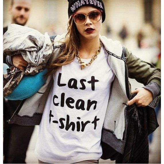 Hey, I found this really awesome Etsy listing at https://www.etsy.com/listing/197649990/last-clean-t-shirt-cara-delevingne-shirt