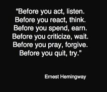 .: Word Of Wisdom, Hemingway Quotes, Remember This, Ernest Hemingway, Life Lessons, Gazillion Times, Hemmingway Quote, Spiritual Quotes Inspiration, Quotes About Being Left Out