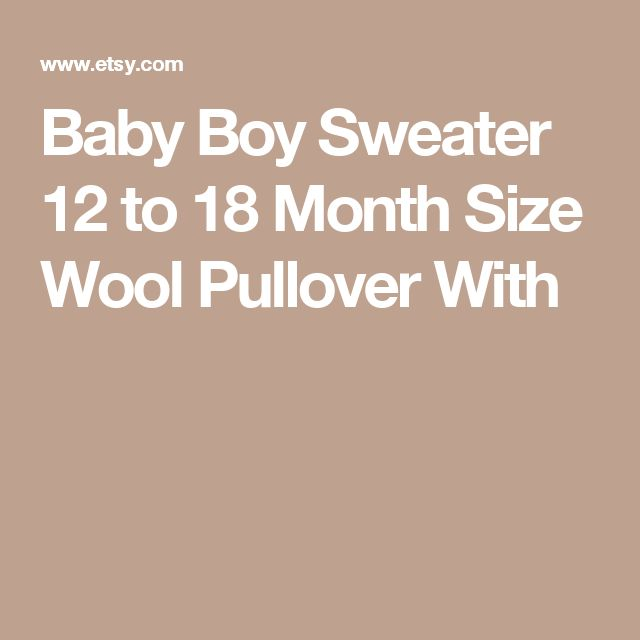 Baby Boy Sweater  12 to 18 Month Size Wool Pullover With
