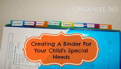 Creating a binder for your Child's Special Needs. | Organize 365