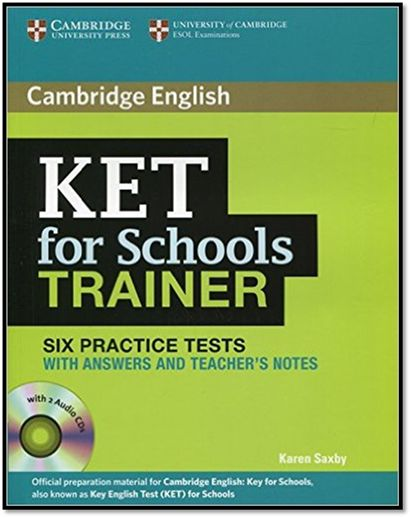 [PDF+2CD] Cambridge English KET for Schools Trainer Six Practice Tests and Teacher Notes | Sách Việt Nam