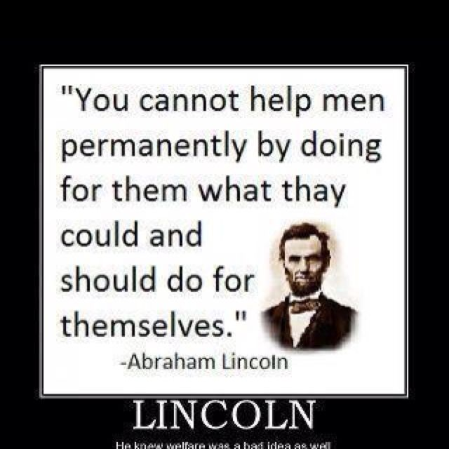 Abraham Lincoln Famous Quotes: 75 Best People On The Government Tit Images On Pinterest