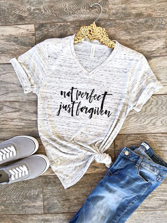Not Perfect Just Forgiven Christian Shirt // Boyfriend Style Unisex Tee // Cute Shirt //Graphic Tee //