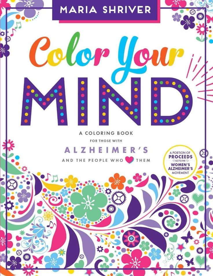 Color Your Mind: A Coloring Book by Maria Shriver #ENDALZ