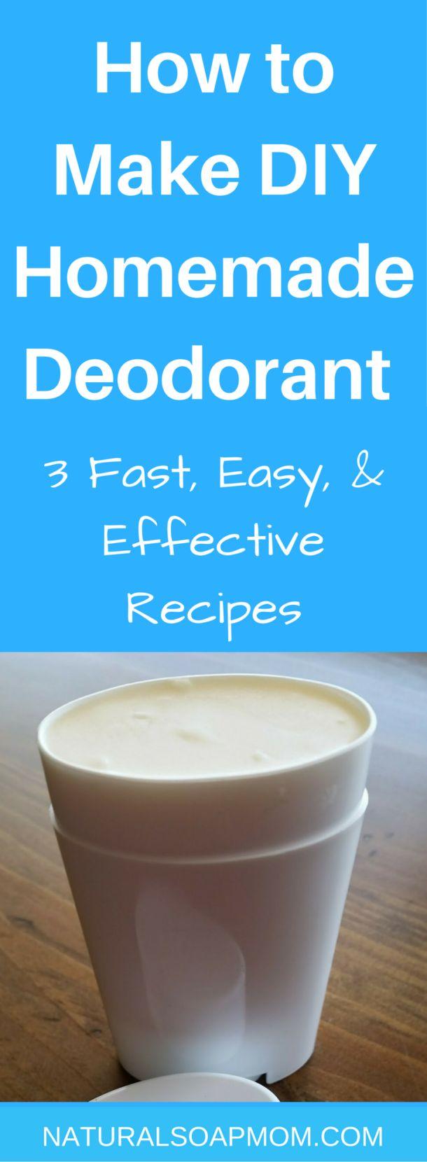How to Make DIY Homemade Deodorant – 3 Fast & Easy Recipes
