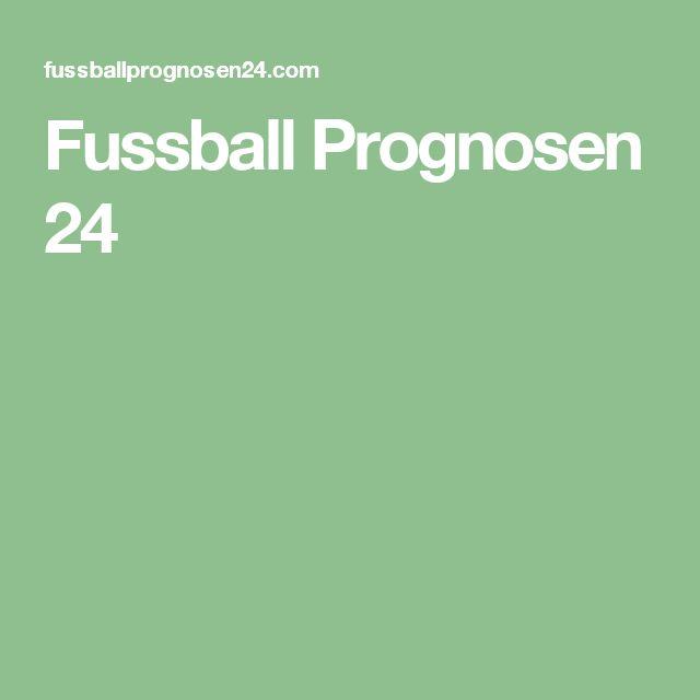 Fussball Prognosen 24