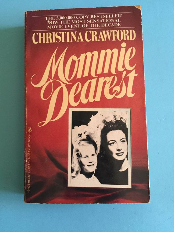 Mommie Dearest by Christina Crawford 1981 by HOUSEOFURCHIN on Etsy