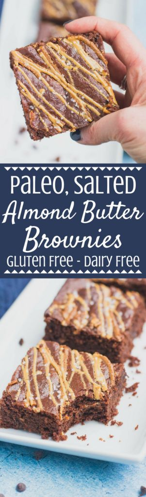 Looking for a decadent but healthy treat? Try these Paleo Salted Almond Butter Brownies! Gluten and grain free but packed with chocolate – these are going to be your new favorite dessert! #healthy #paleo #brownies | healthy brownies | paleo brownies | gluten free brownies | dairy free brownies | grain free brownies | brownies | paleo dessert | gluten free desserts |