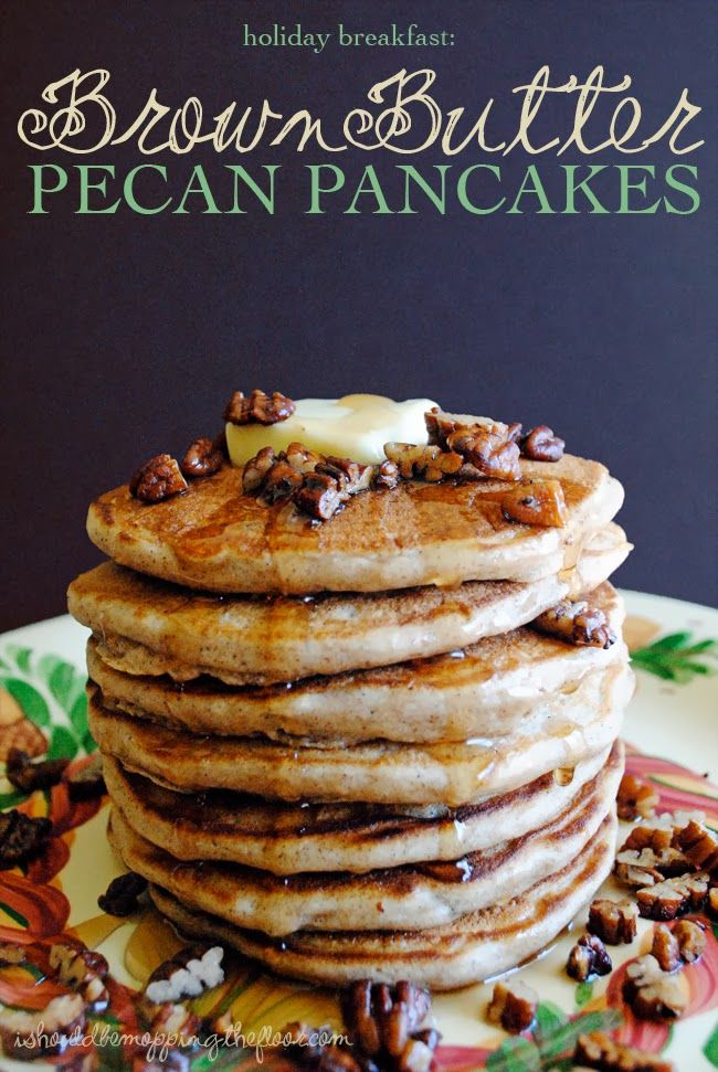 Brown Butter Pecan Pancakes | The perfect holiday breakfast: over the top delicious pancakes that start with browned butter!
