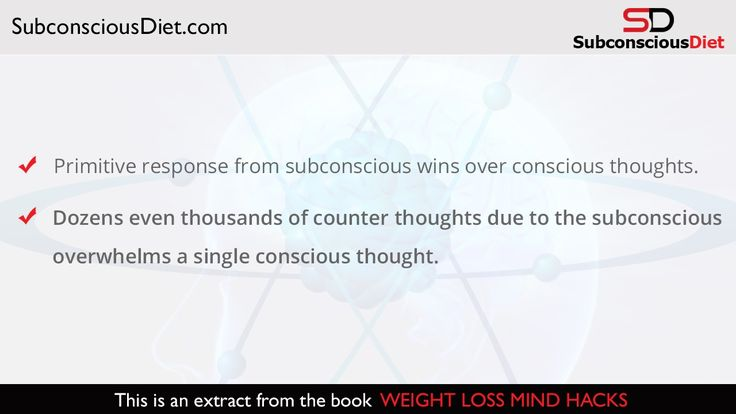 """http://SubconsciousDiet.com You need to understand the subconscious so you are able to harness its awesome power. Learn more here. """"Secret Brain Hack That Melts Away Unwanted & Stubborn Ugly Fat Permanently. No Risk, No-Questions-Asked 100% Money-back Guarantee. Gain Access Now at http://SubconsciousDiet.com."""" Follow SubconsciousDiet on Twitter: http://Twitter.com/DietmindHacks Like SubconsciousDiet on Facebook: http://Facebook.com/SubconsciousDiet"""