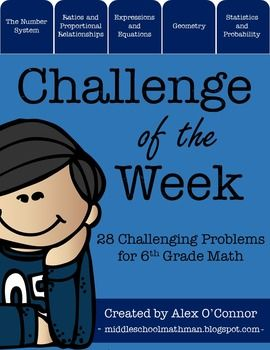 This product includes 28 challenging math problems for sixth grade math. I post a new problem each week for students to try each week. Problems are related to the sixth grade math common core standards.
