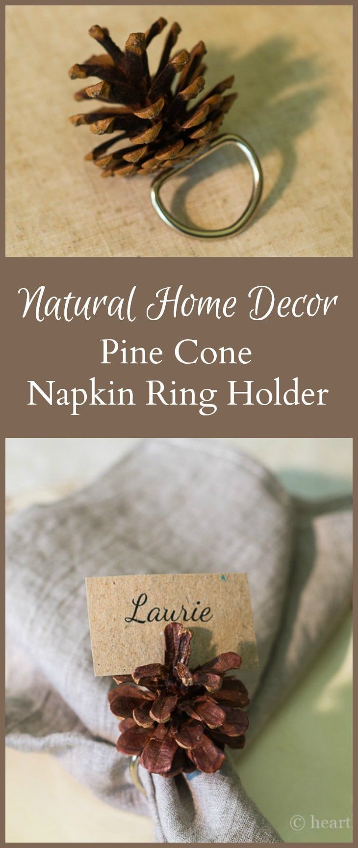 Pine cone napkin rings create natural beauty for your table any time of year. They are simple to make, and also double as name tag holders. #pinecone #crafts #tabledecor