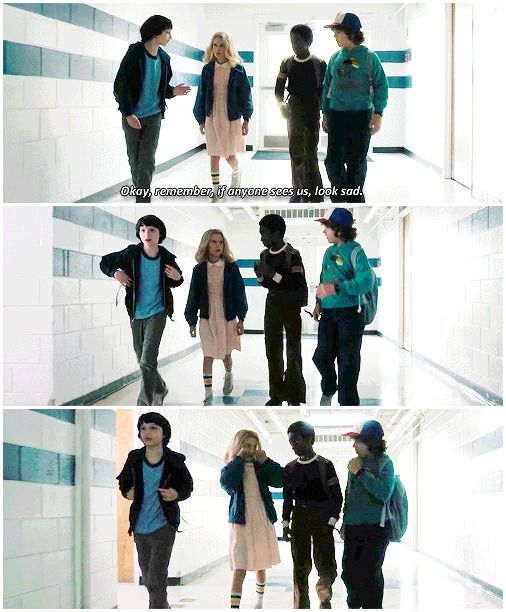 """""""If anyone sees us, look sad"""" - Mike, Dustin, Lucas and Eleven #StrangerThings"""